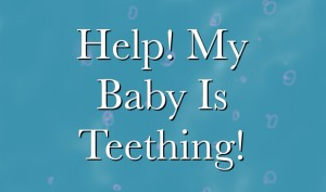 Baby teething help and tips