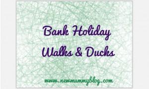 New mummy blog bank holiday fun