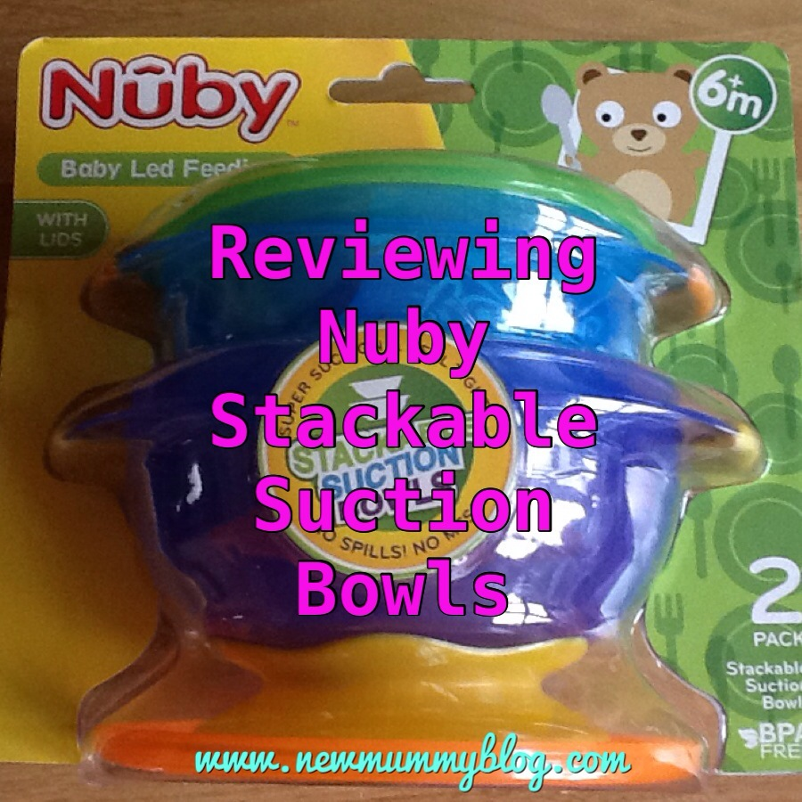 new mummy blog reviewing nuby stackable suction bowls