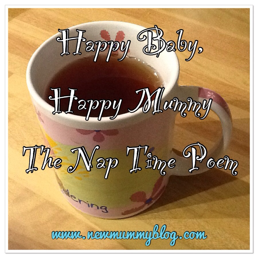 happy baby, happy mummy nap time poem tea