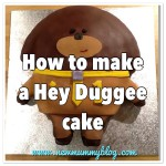 How to make a Hey Duggee cake for a first birthday party or children's birthday, step by step instructions and how to tutorial - New Mummy Blog