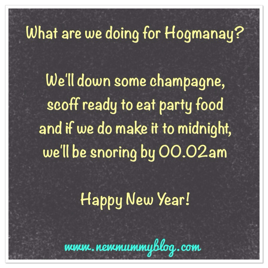new mummy blog what parents do at hogmanay for new year
