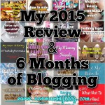 New mummy blog review of 2015 6 months of blogging