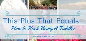 new mummy blog the baby formula linky favourite 10.04.2016 - anyway to stay - how to rock being a toddler
