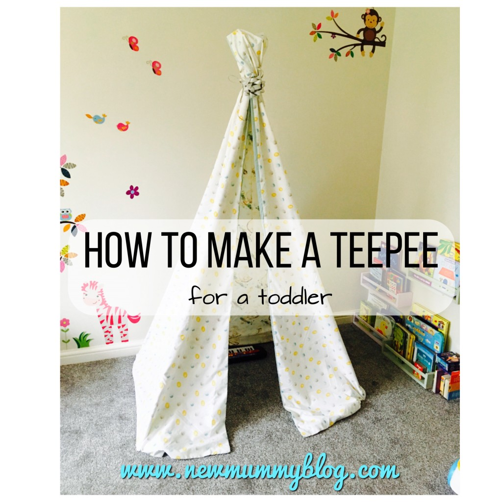 Make a teepee - toddler teepee instructions