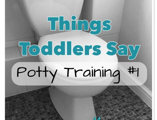Funny things toddlers say - potty training