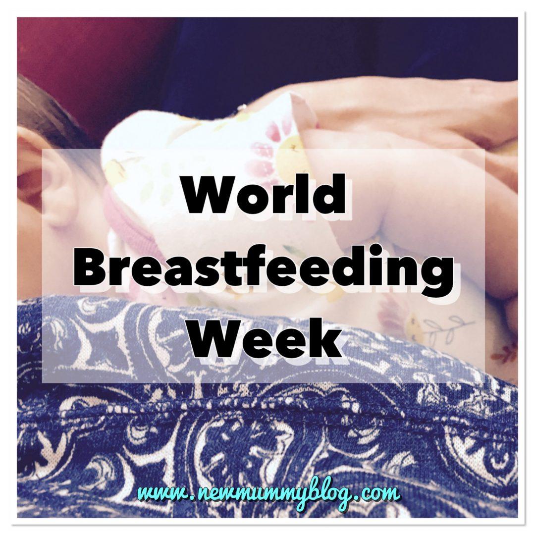World Breastfeeding Week - #worldbreastfeedingweek