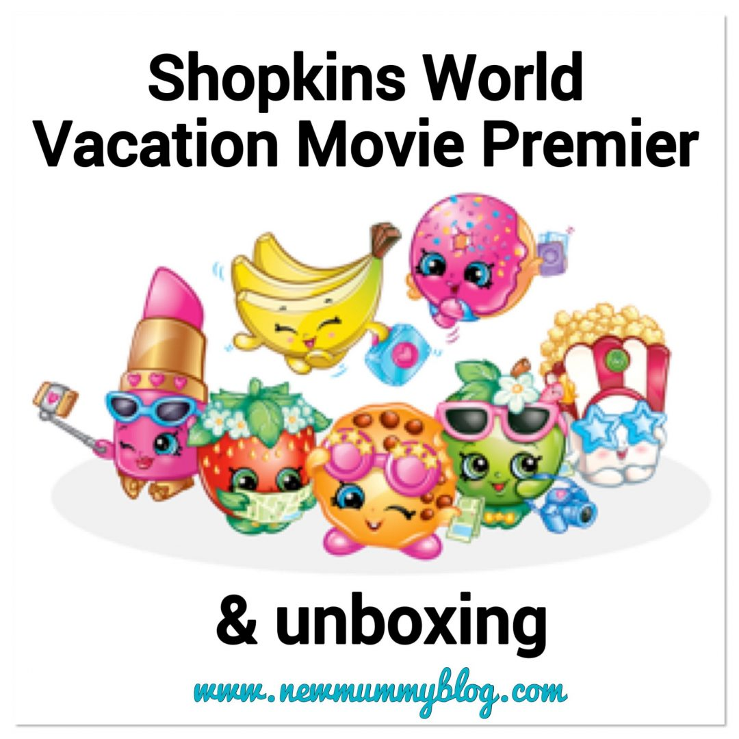 SHOPKINS WORLD VACATION Movie Unboxing