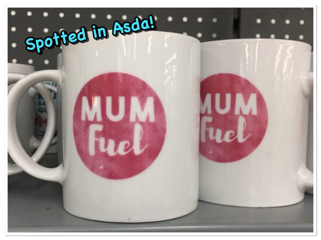 Mum fuel mug spotted in Asda for Mother's Day