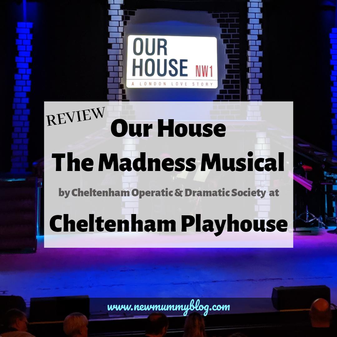 Cheltenham Playhouse CODS Our House Madness musical
