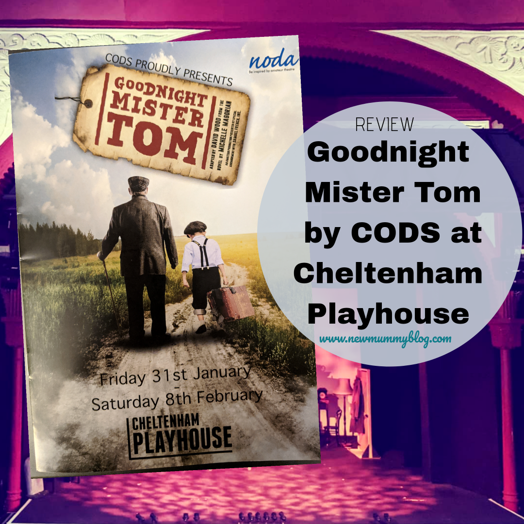 Goodnight Mister Tom, Cheltenham Playhouse by CODS - Cheltenham Operatic and Dramatic Society